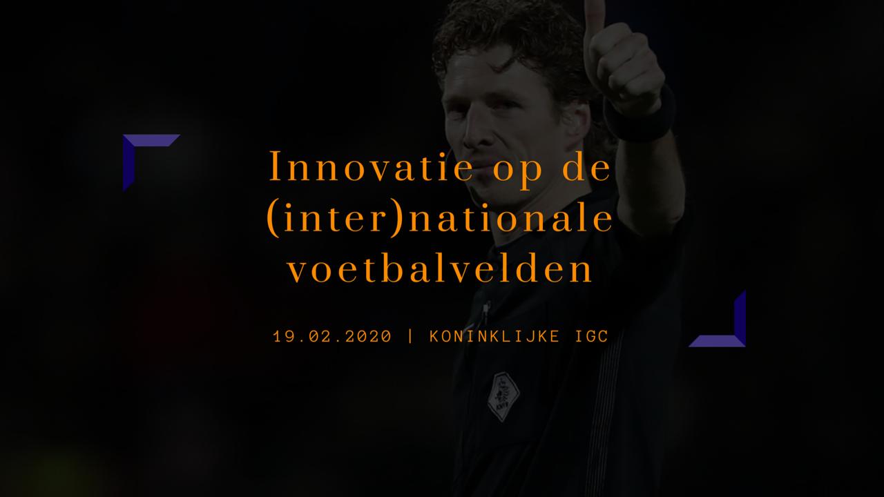 Innovatie op de (inter)nationale voetbalvelden | Martin van den Kerkhof, scheidsrechter