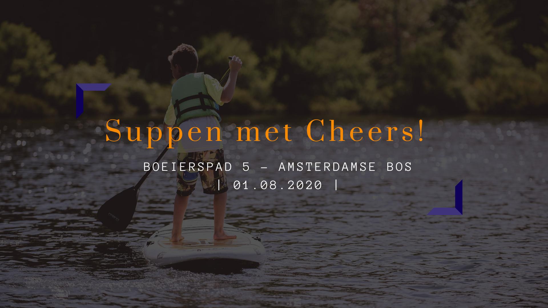 Suppen met Cheers | Amsterdamse Bos